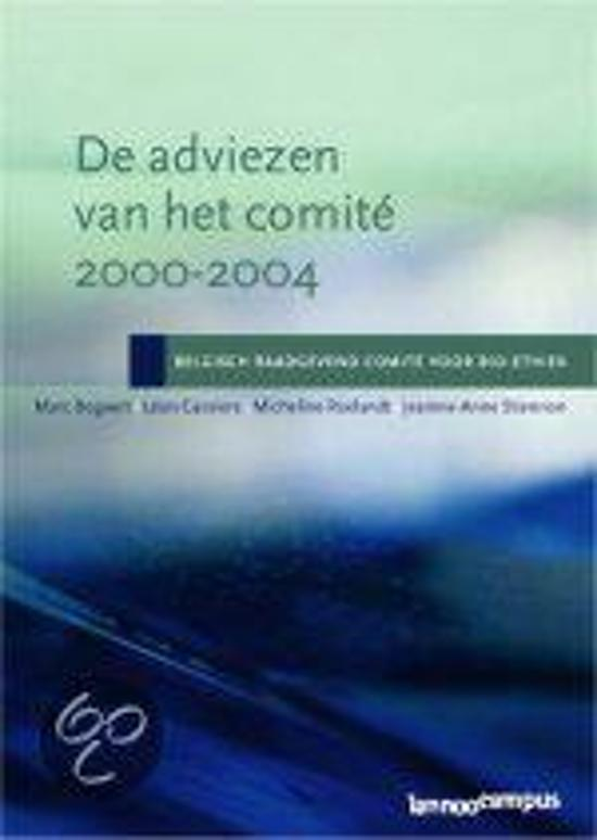 De adviezen van het Belgisch Raadgevend Comité voor Bio-ethiek 2000-2004