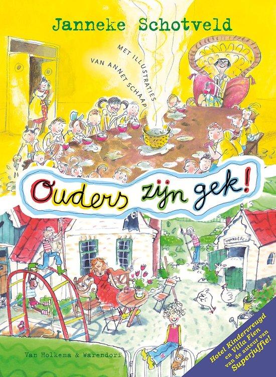 Boek cover Ouders zijn gek! van Janneke Schotveld (Hardcover)