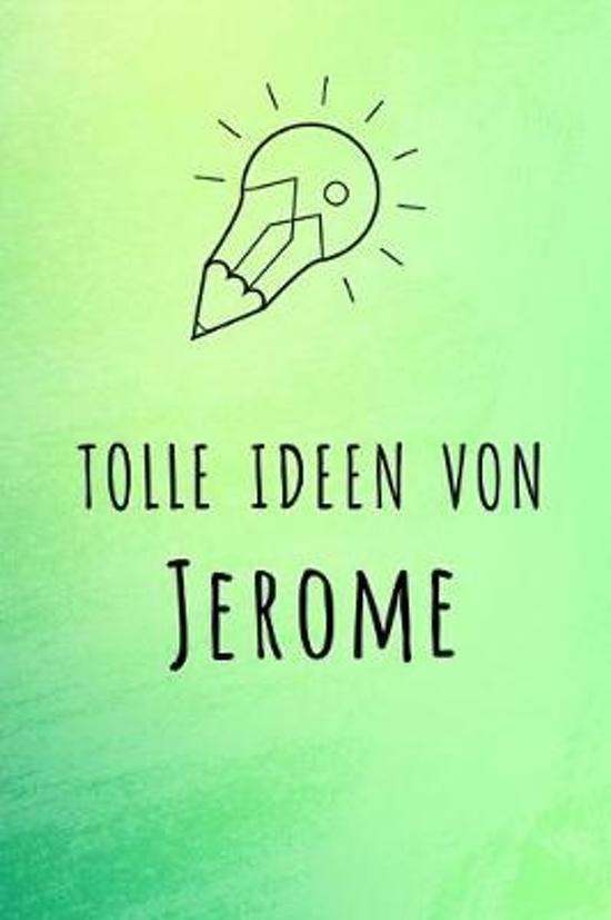 Tolle Ideen von Jerome