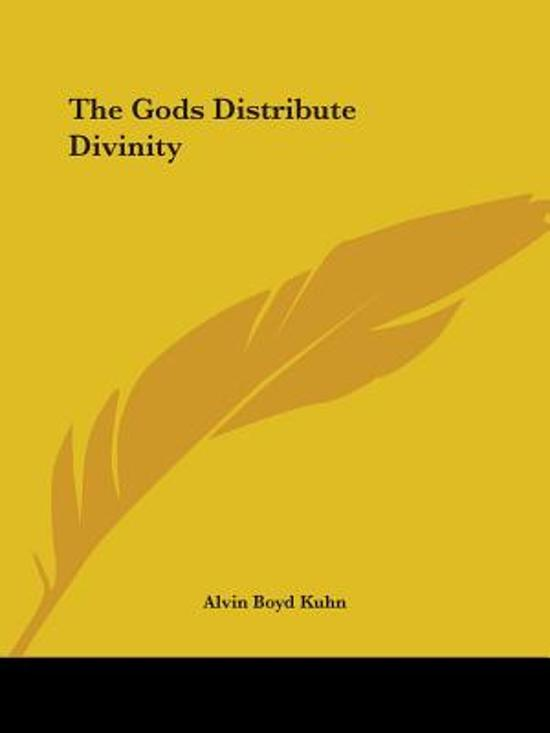 The Gods Distribute Divinity