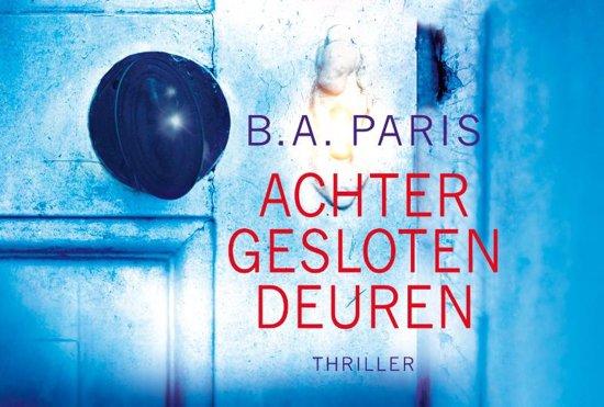 Boek cover Achter gesloten deuren - dwarsligger (compact formaat) van B.A. Paris (Onbekend)