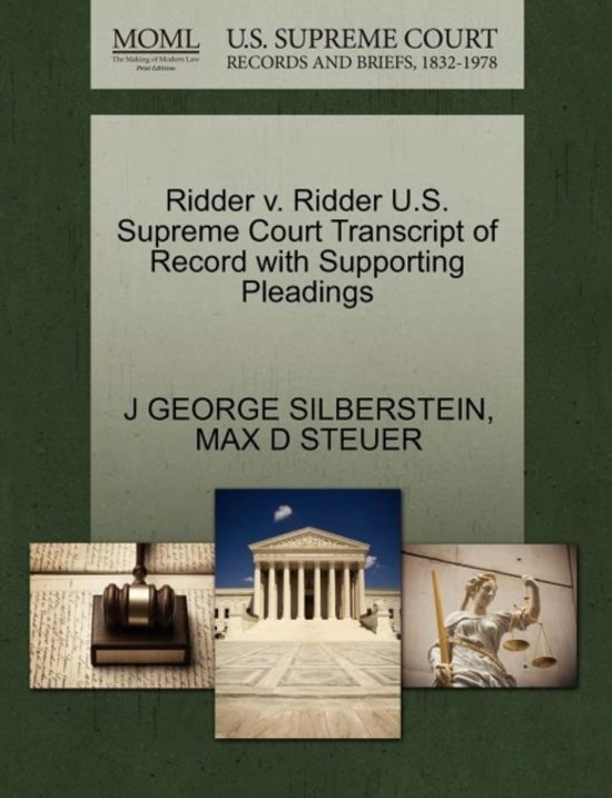 Ridder V. Ridder U.S. Supreme Court Transcript of Record with Supporting Pleadings