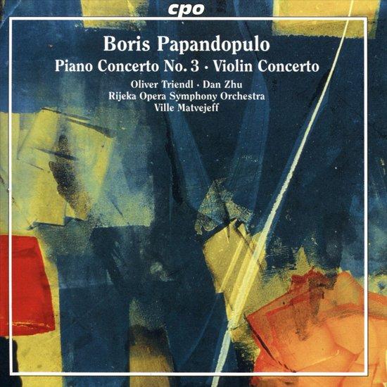 Boris Papandopulo: Piano Concerto No. 3; Violin Concerto