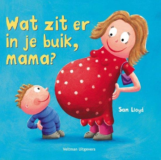 Boek cover Wat zit er in je buik, mama? van Sam Lloyd (Hardcover)