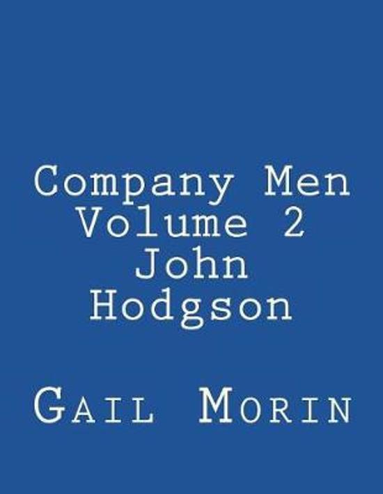Company Men - Volume 2 - John Hodgson
