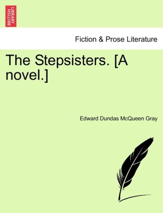 The Stepsisters. a Novel.