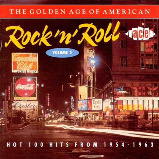 The Golden Age Of American Rock...Vol. 2