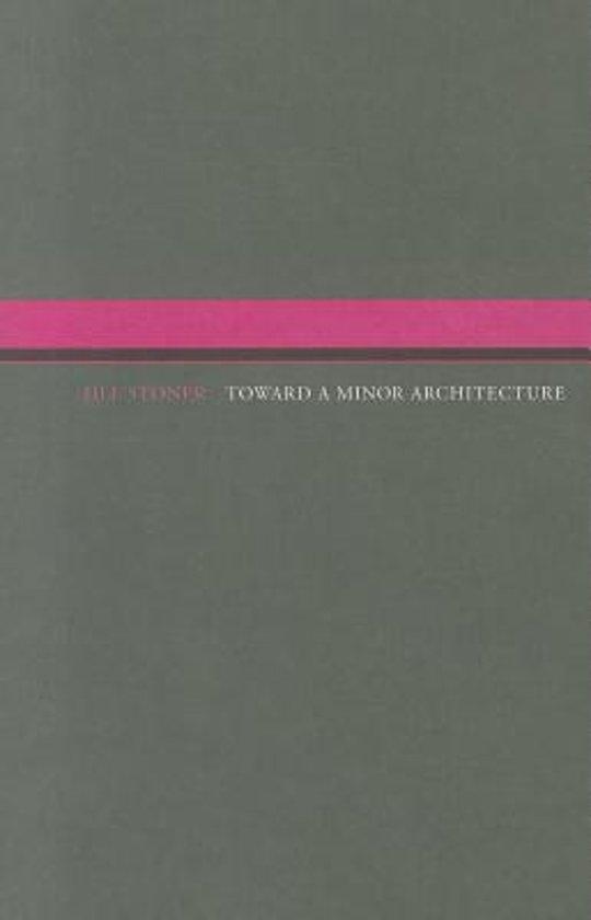 Toward A Minor Architecture