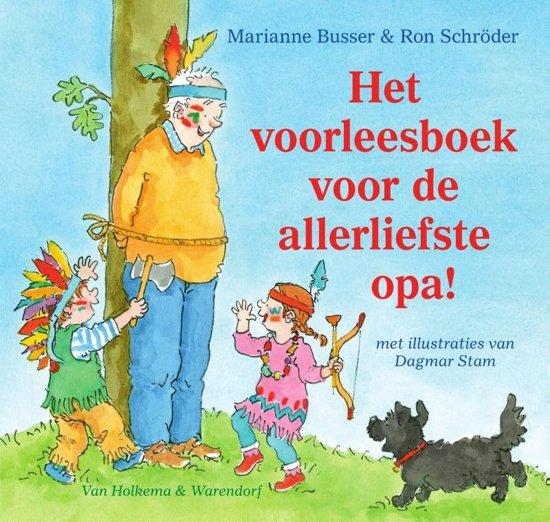 Boek cover Het voorleesboek voor de allerliefste opa! van Marianne Busser (Hardcover)