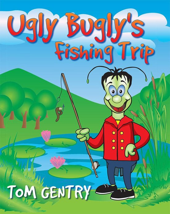Ugly Bugly's Fishing Trip