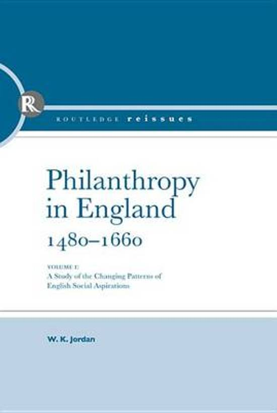 Philanthropy in England, 1480 - 1660