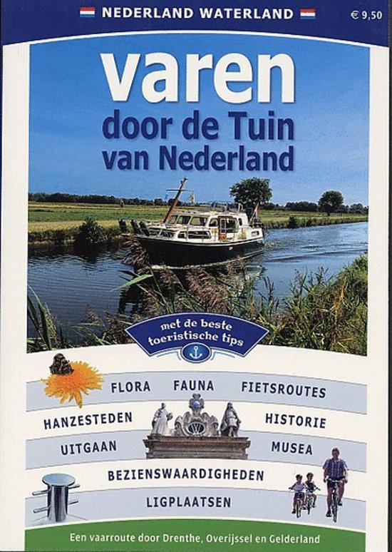 Varen Door De Tuin Van Nederland - Diverse auteurs  