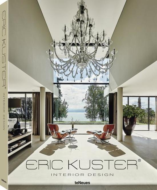 Interior design eric kuster 9783832733339 for Bekende nederlandse interieur designers