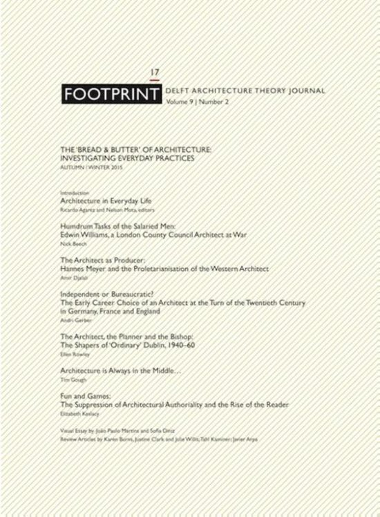 Footprint 17 Vol 9/2 The 'bread & butter'of architecture: investigating everyday practices