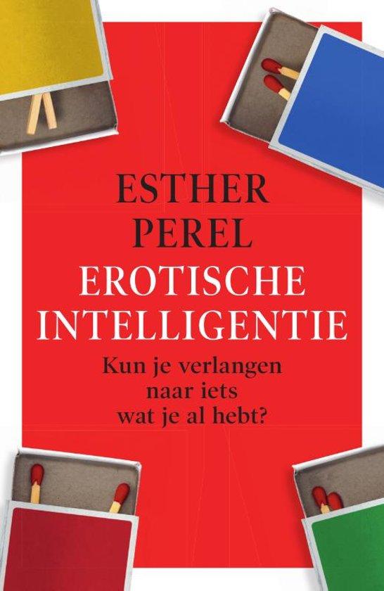 Boek cover Erotische intelligentie van Esther Perel (Paperback)