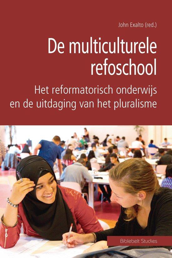 Biblebelt studies 3 De multiculturele refoschool