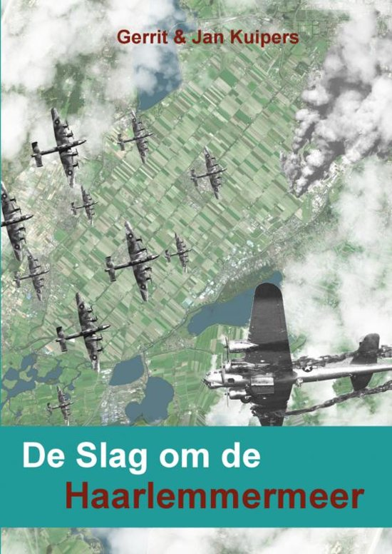 Boek cover De Slag om de Haarlemmermeer van Jan Kuipers (Paperback)