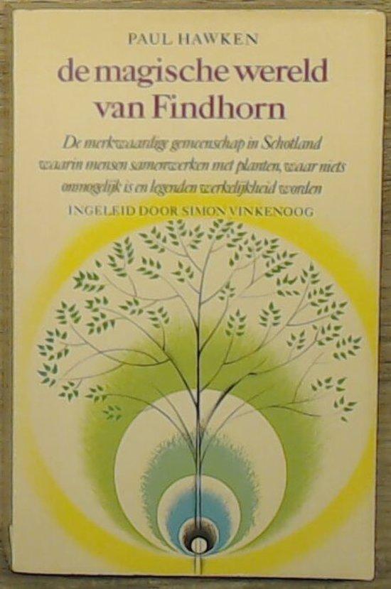 Bolcom Magische Wereld Van Findhorn Hawken 9789023002376 Boeken