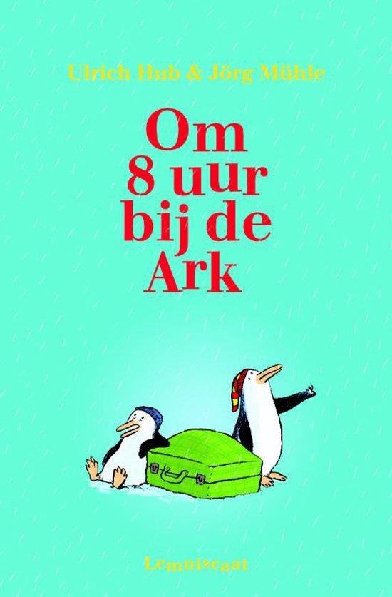 Boek cover Om 8 uur bij de Ark van Ulrich Hub (Hardcover)