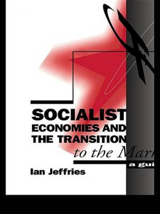 Socialist Economies and the Transition to the Market