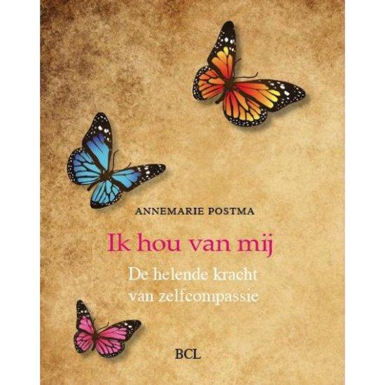 Boek cover Ik hou van mij van Annemarie Postma (Hardcover)