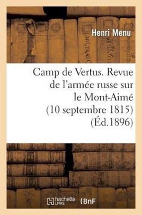 Camp de Vertus. Revue de l'Arm�e Russe Sur Le Mont-Aim� (10 Septembre 1815)