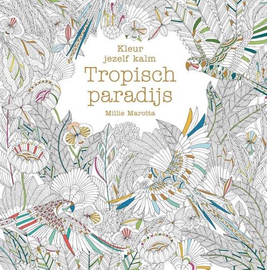 Kleur jezelf kalm - Tropisch paradijs