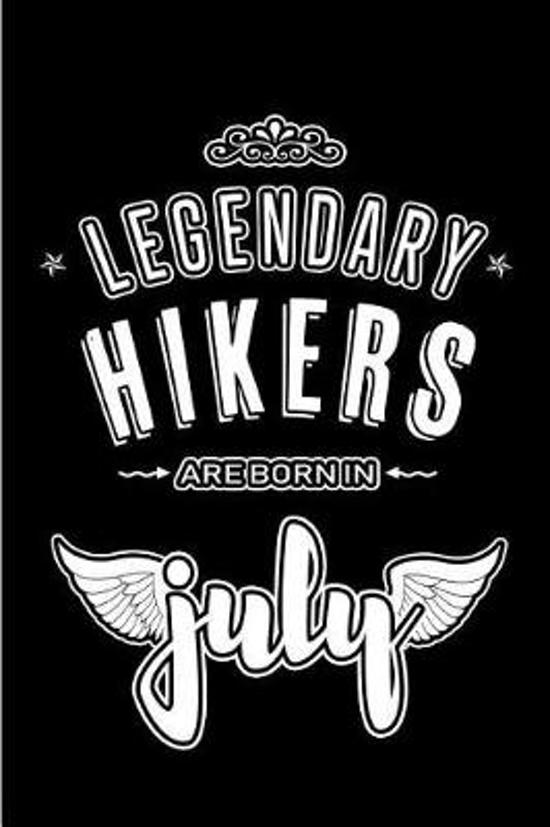 Legendary Hikers are born in July