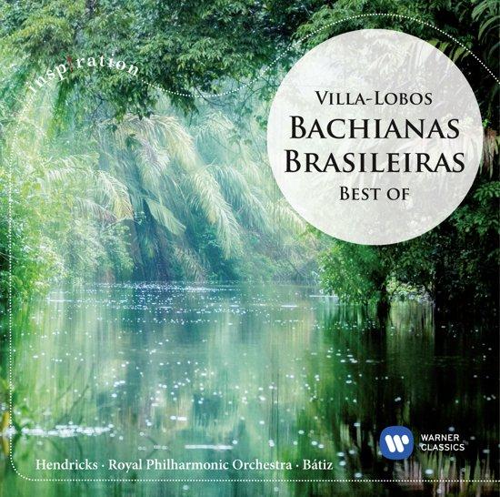Bachianas Brasileiras: Best Of