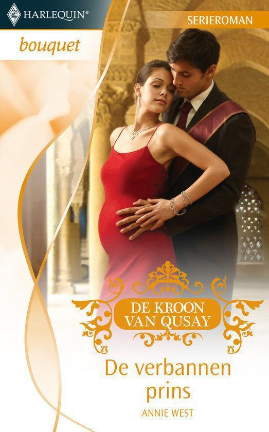 Cover van het boek 'Harlequin Bouquet 3192 - De Verbannen Prins' van Annie West