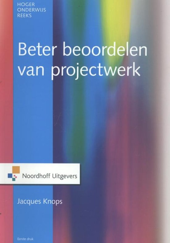Beter beoordelen van projectwerk in het hoger onderwijs