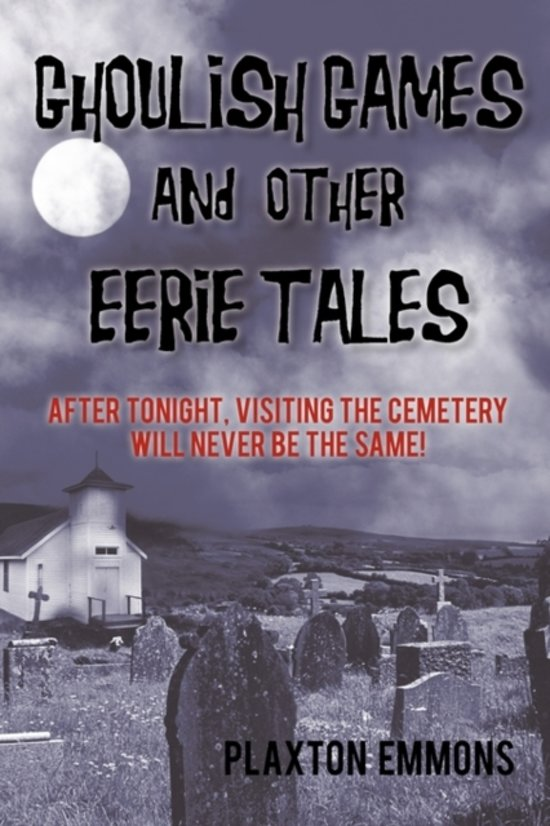 Ghoulish Games & Other Eerie Tales