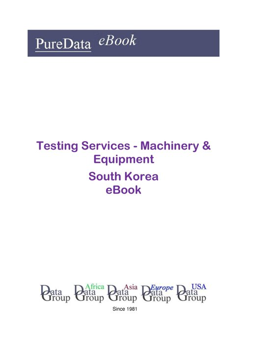 Testing Services - Machinery & Equipment in South Korea