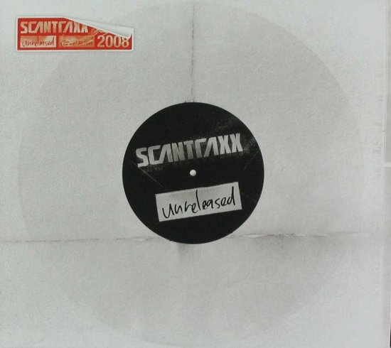 Scantraxx Unreleased