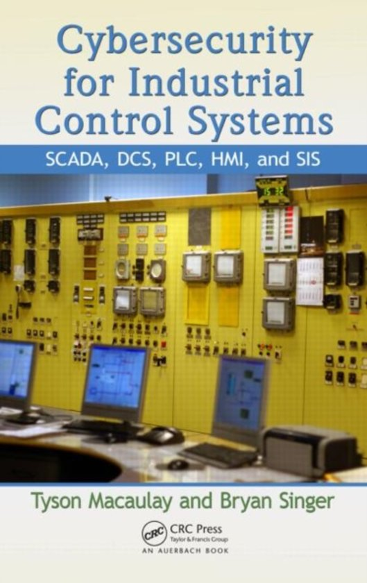 Boek cover Cybersecurity for Industrial Control Systems van Tyson Macaulay (Hardcover)
