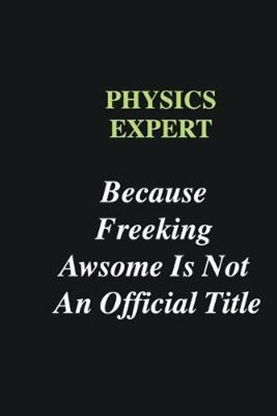 Physics Expert Because Freeking Awsome is Not An Official Title: Writing careers journals and notebook. A way towards enhancement