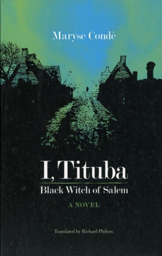 I Tituba Black Witch Of Salem