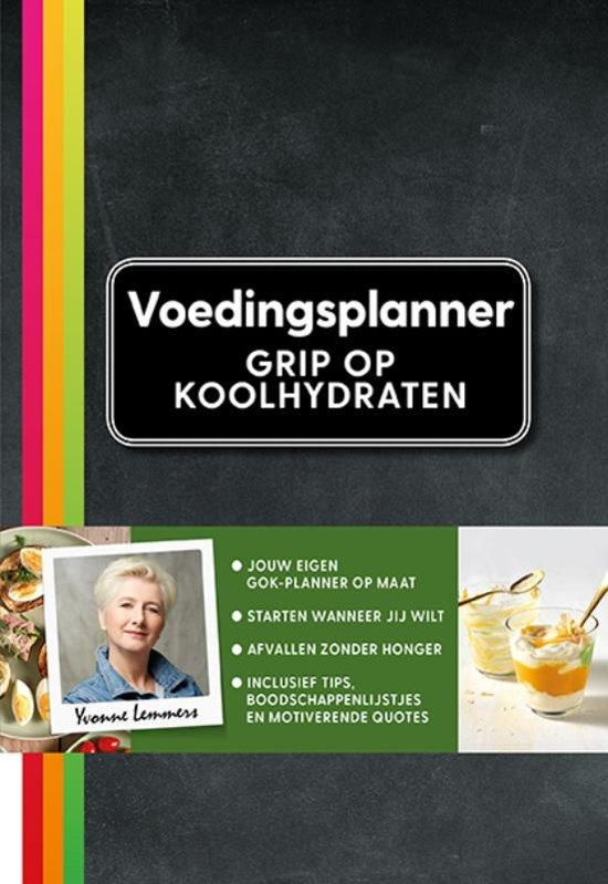 Boek cover Grip op Koolhydraten Voedingsplanner van Yvonne Lemmers (Hardcover)