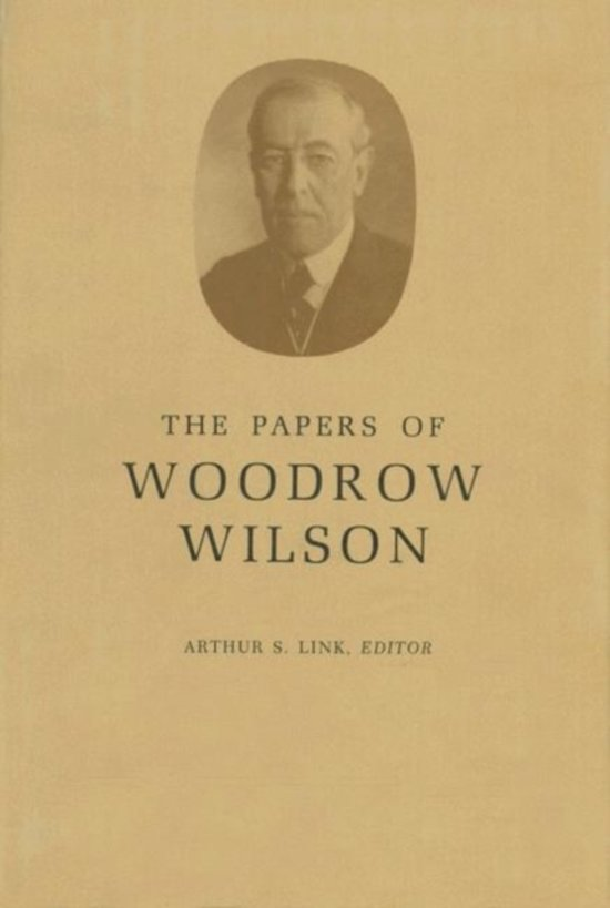 The Papers of Woodrow Wilson, Volume 8