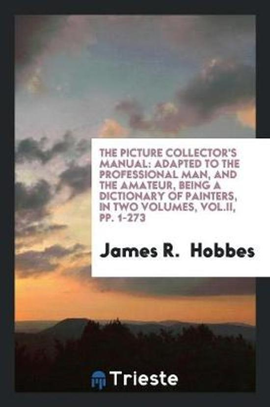The Picture Collector's Manual