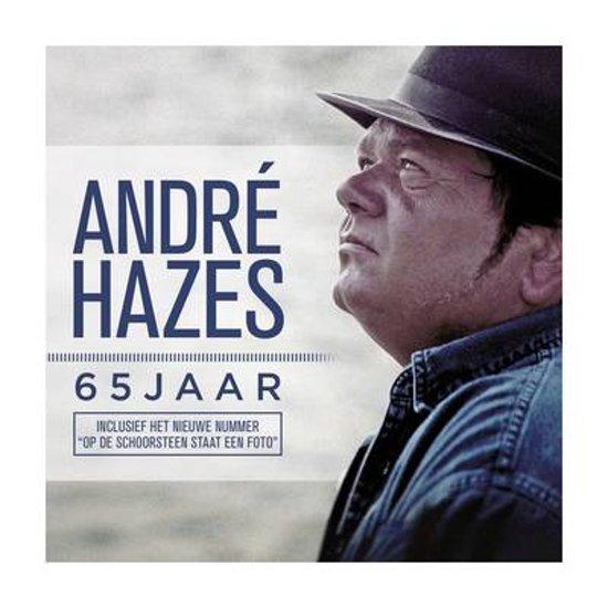 Andre Hazes 65 Jaar