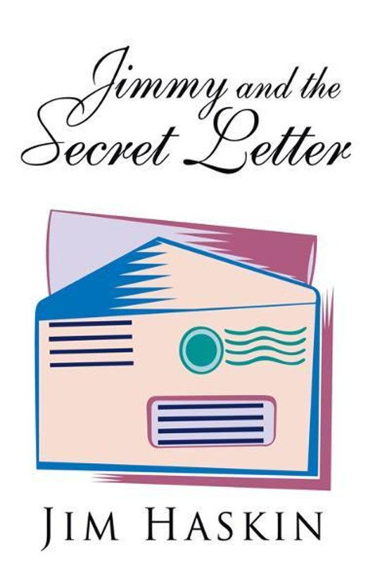 Jimmy and the Secret Letter