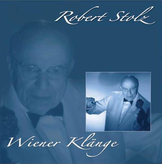 Robert Stolz - Wiener Klange