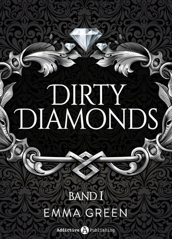 Dirty Diamonds Band 1