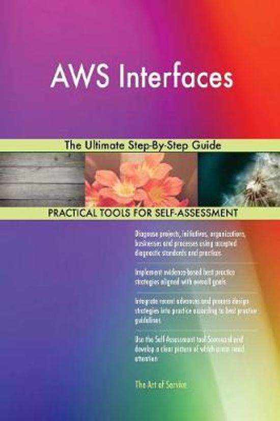 Aws Interfaces the Ultimate Step-By-Step Guide