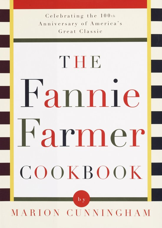 The Fannie Farmer Cookbook