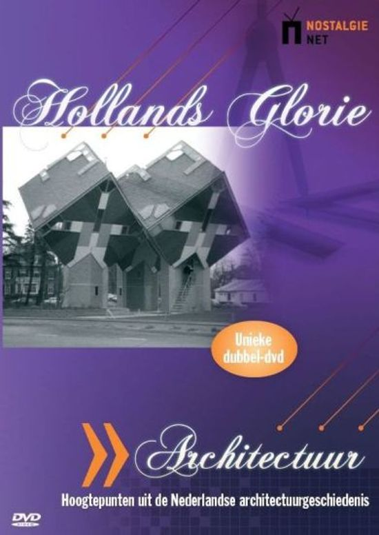 Hollands Glorie - Architectuur