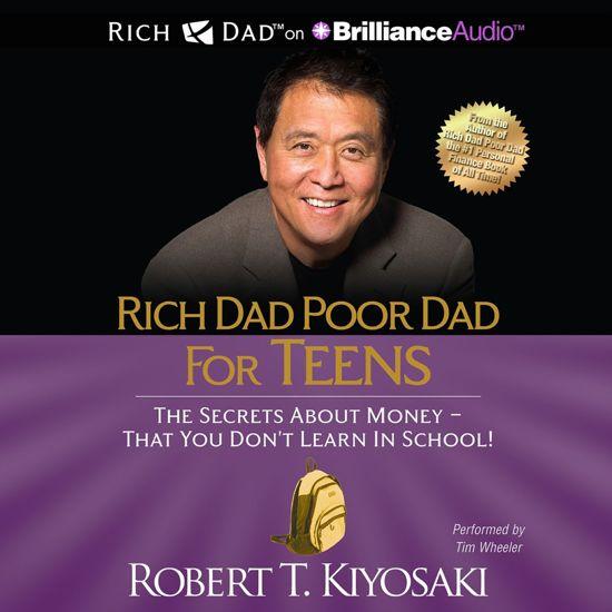 Boek cover Rich Dad Poor Dad for Teens van Robert Kiyosaki (Onbekend)