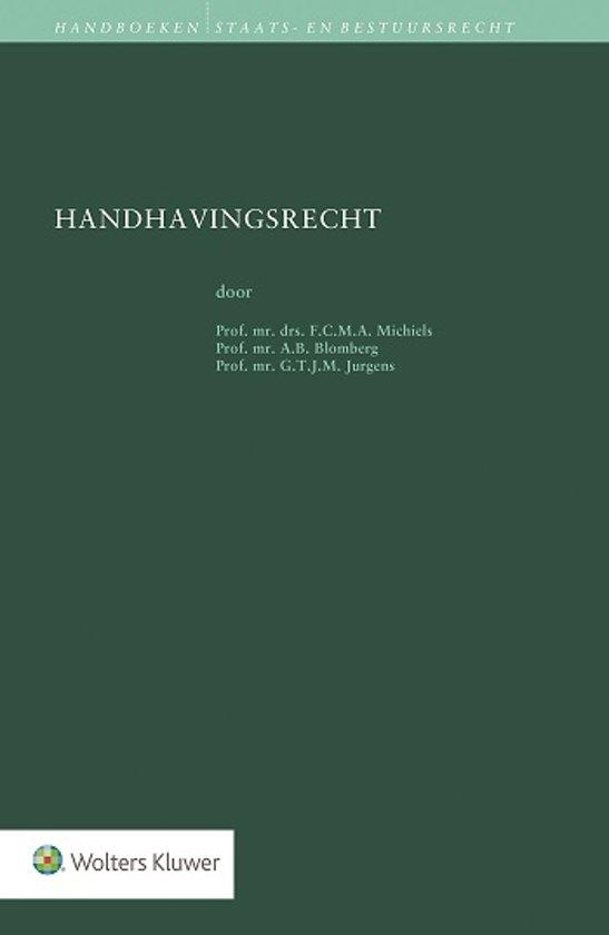 Boek cover Handboeken staats- en bestuursrecht - Handhavingsrecht van F.C.M.A. Michiels (Hardcover)