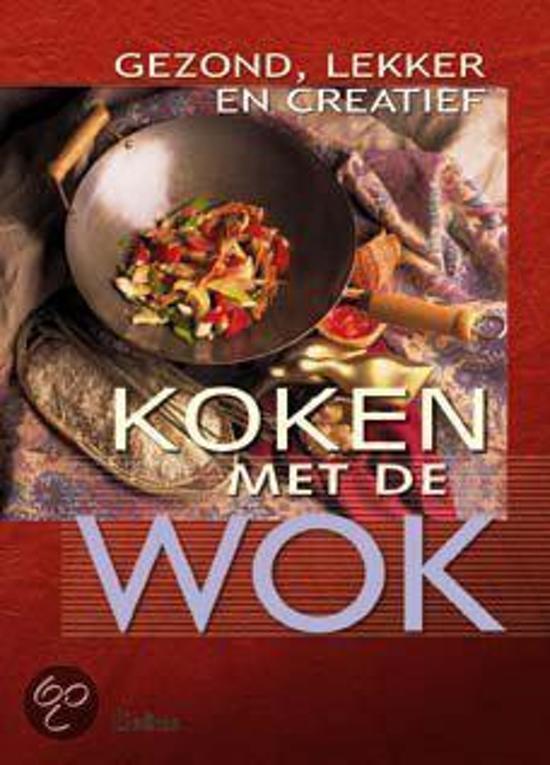 Boek cover Gezond, Lekker En Creatief Koken Met De Wok van Filip Verheyden